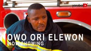 Owo Ori Elewon (2021 Yoruba Movie)