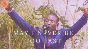 TY Bello & Theophilus Sunday – May I Never Be Too Fast (Spontaneous Worship) (Video)