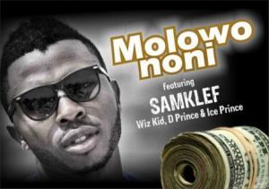 Samklef x Wizkid x D'Prince x Ice Prince – Molowo Noni (Video)