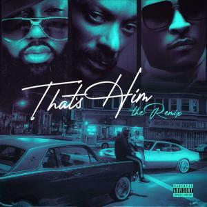 Mistah F.A.B. Ft. Snoop Dogg & T.I. – That's Him (Remix)