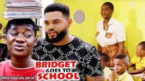 Bridget Goes To School Full Season 3 & 4  (2020 Nollywood Movie)