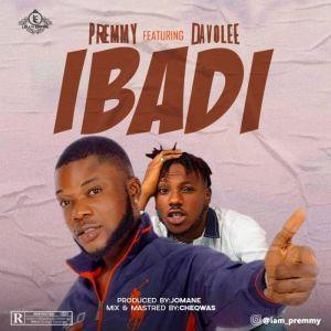 Premmy ft. Davolee – Ibadi