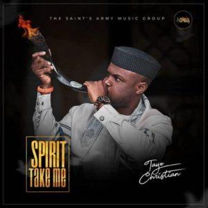 Tayo Christian – Spirit Take Me