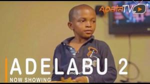Adelabu Part 2 (2021 Yoruba Movie)