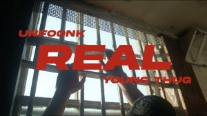 Unfoonk ft. Young Thug – Real (Video)