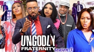 Ungodly Fraternity Season 3