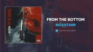 RickStarr – From The Bottom