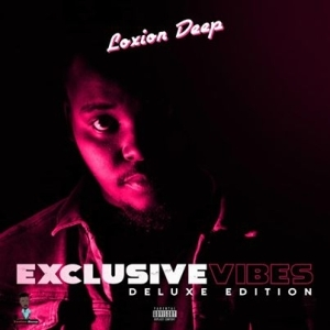 Loxion Deep – Exclusive Vibes Deluxe Edition