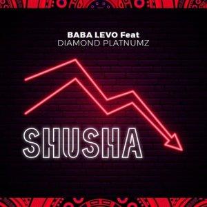 Baba Levo – Shusha Ft. Diamond Platnumz
