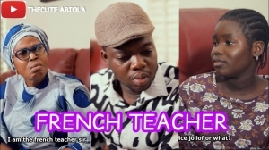 TheCute Abiola - The French Teacher (Comedy Video)