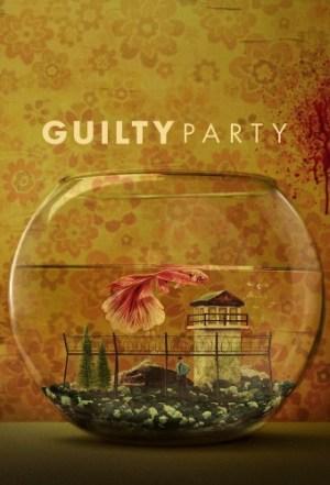 Guilty Party 2021 S01E02