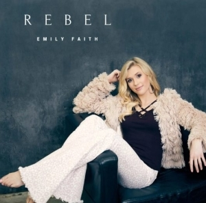 Emily Faith – Rebel