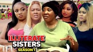 Illiterate Sisters (2021 Nollywood Movie)