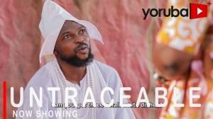 Untraceable (2021 Yoruba Movie)