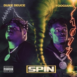 Duke Deuce Ft. Foogiano – Spin