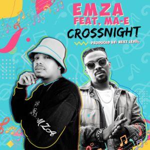 Emza – CrossNight Ft. Ma-E