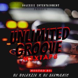DJ Bolexzie x DJ See Magic – Unlimited Groove Mix