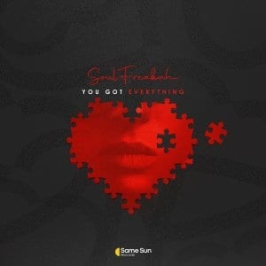 Soulfreakah – You Got Everything (Main Mix)
