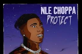 ToosiiNLE Choppa – Protect – What Go Around