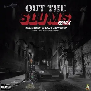 Drakeo The Ruler Ft. Danny Brown & 03 Greedo – Out The Slums (Remix)