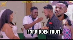 Xploit Comedy – Forbidden Fruit (Comedy Video)