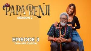 Papa Benji - Season 2: Episode 3 (Visa Application)