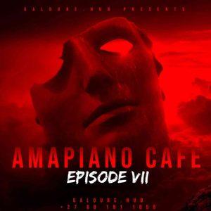 Man D – Amapiano Cafe Episode VII Mix