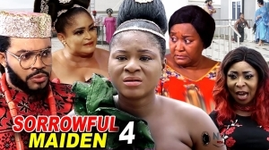 Sorrowful Maiden Season 4 (2020 Nollywood Movie)