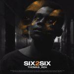 Thomas rza – Six 2 Six