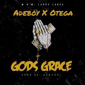 Adeboy x Otega – God's Grace