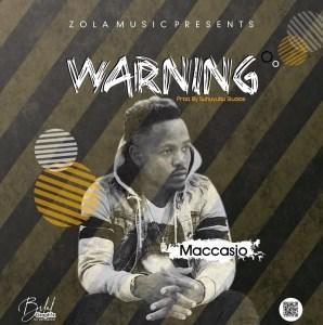 Maccasio – Warning