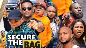 Secure The Bag (2020 Nollywood Movie)