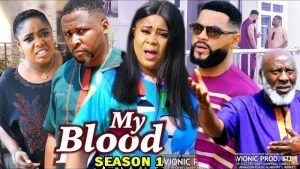 My Blood (2021 Nollywood Movie)