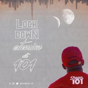 Shaun101 – Lockdown Extension With 101 Episode 7