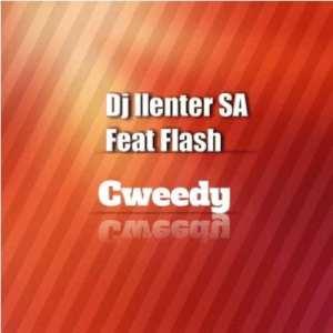 DJ Llenter SA – Cweedy ft Flash