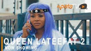 Queen Lateefat Part 2 (2021 Yoruba Movie)