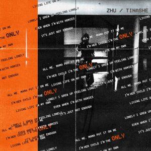 ZHU Ft. Tinashe – Only