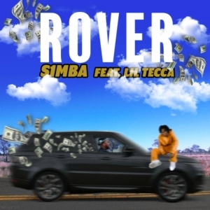 S1MBA Ft. Lil Tecca – Rover