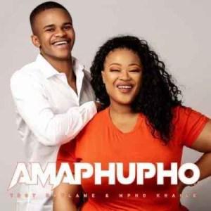 Tboy Daflame & Mpho Khaile – Amaphupho