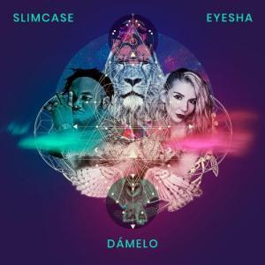 Eyesha – Damelo ft. Slimcase