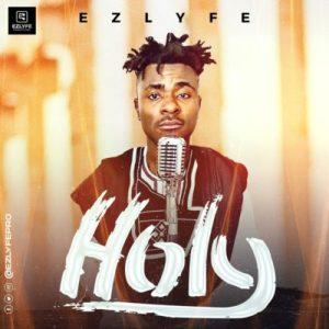 EZ Lyfe – Holy ft. Righteous Symphony