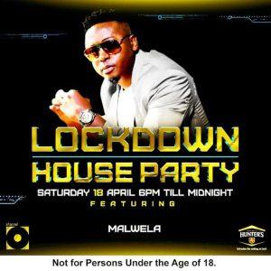 DJ Malwela – LockDown House Party Mix
