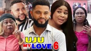 Uju My Love Season 6