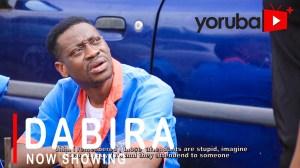 Dabira (2021 Yoruba Movie)