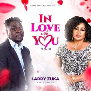 Larry Zuka ft. Rita Daniels – In Love With You (Remix)