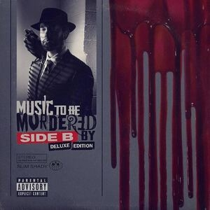 Eminem – Music To Be Murdered By – Side B (Deluxe) [Album]