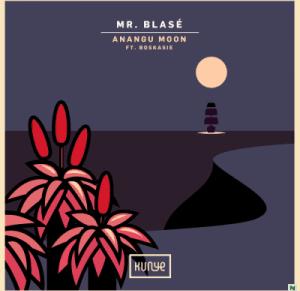Mr. Blasé – Anangu Moon EP