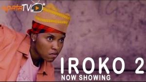 Iroko Part 2 (2021 Yoruba Movie)