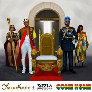 Okyeame Kwame – Come Home Ft. Sizzla Kalonji
