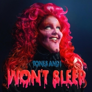 Tones And I – Won't Sleep